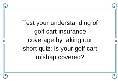 golf cart insurance quiz